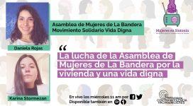 La lucha de la asamblea de mujeres de la bandera por la vivienda y una vida digna. Capítulo 10 Mujeres en Sintonía, entrevista.