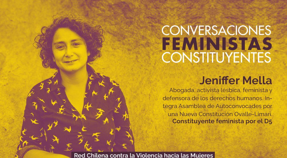 Jeniffer Mella. Abogada, activista lésbica, feminista y defensora de los derechos humanos. Integra Asamblea de Autoconvocades por una Nueva Constitución Ovalle-Limarí. Constituyente feminista por el D5