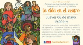 Lanzamiento Catastro plurinacional ed experiencias de economía feminista y solidaria. Carpa de las Mujeres